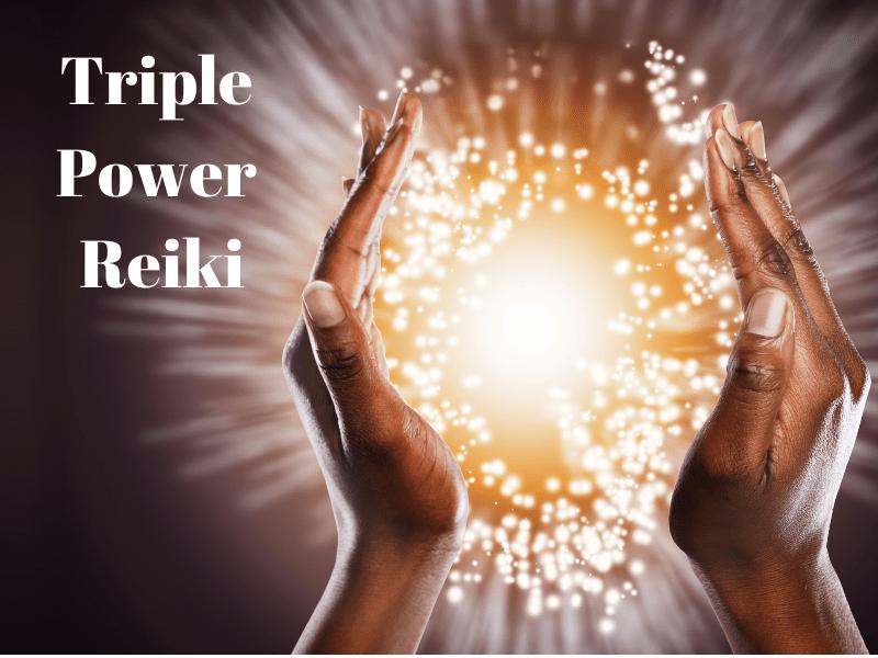 Triple Power Reiki